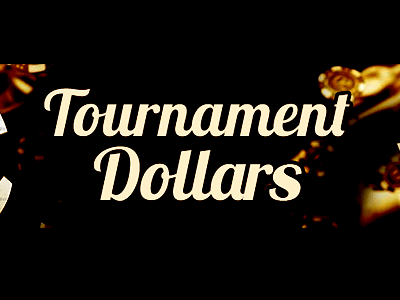 tournament-dollars