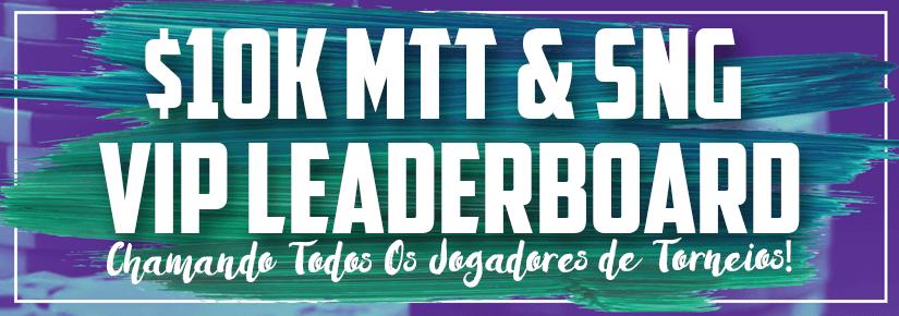 $10k MTT & SNG VIP Leaderboard