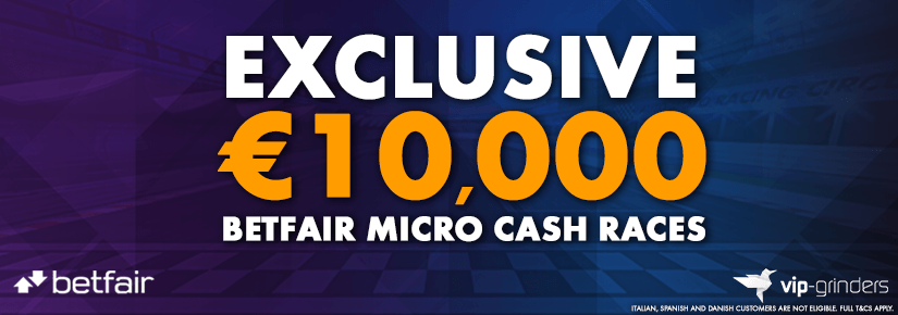 €10,000 Exclusive Betfair Micro Cash Races