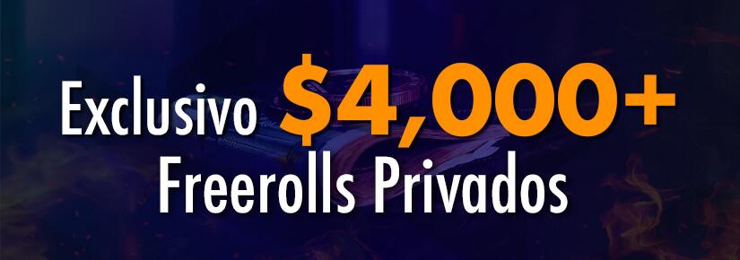 $4.000 Freerolls Privados de Agosto
