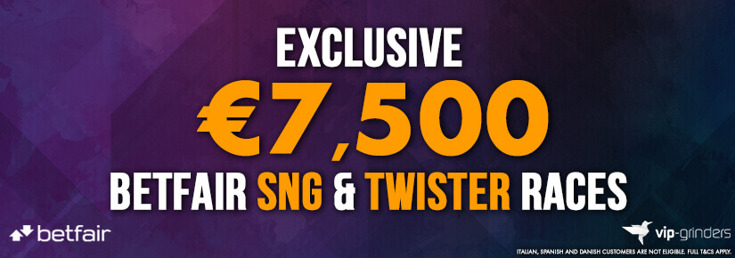 Exclusive €7,500 Betfair SNG & Twister Races