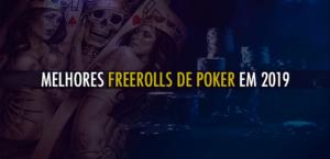 MELHORES-FREEROLLS-DE-POKER-2019