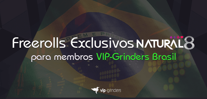 capa-post-Freerolls-Natural8-VIP-Grinders-Brasil-1